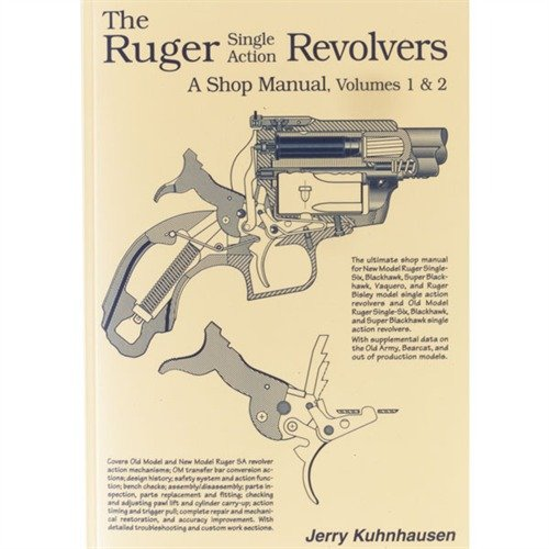 Ruger Single Action Revolvers Shop Manual