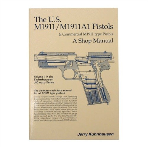 US M1911 and M1911A1 Shop Manual-Volume II